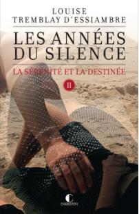 04-tremblay_d_essiambre_les_annees_du_silence_t2