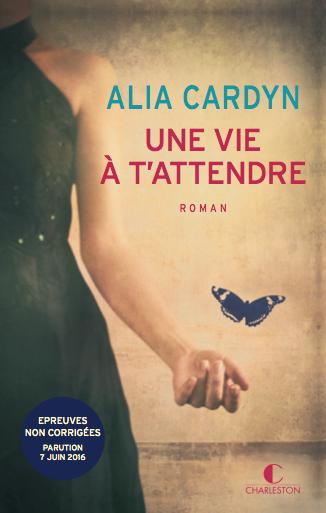12-CARDYN Alia - Une vie à t'attendre