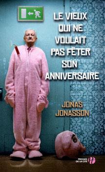 jonasson_le_vieux_qui_ne_voulait_pas_feter_son_anniversaire