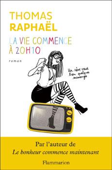 raphael_la_vie_commence_a_20_10