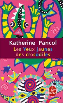 Pancol_Les_yeux_jaunes_des_crocodiles_livre