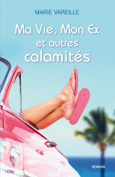 Vareille_ma_vie_mon_ex_et_autres_calamites
