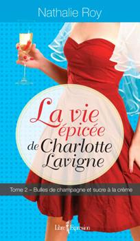 roy_la_vie_epicee_de_charlotte_lavigne_t2