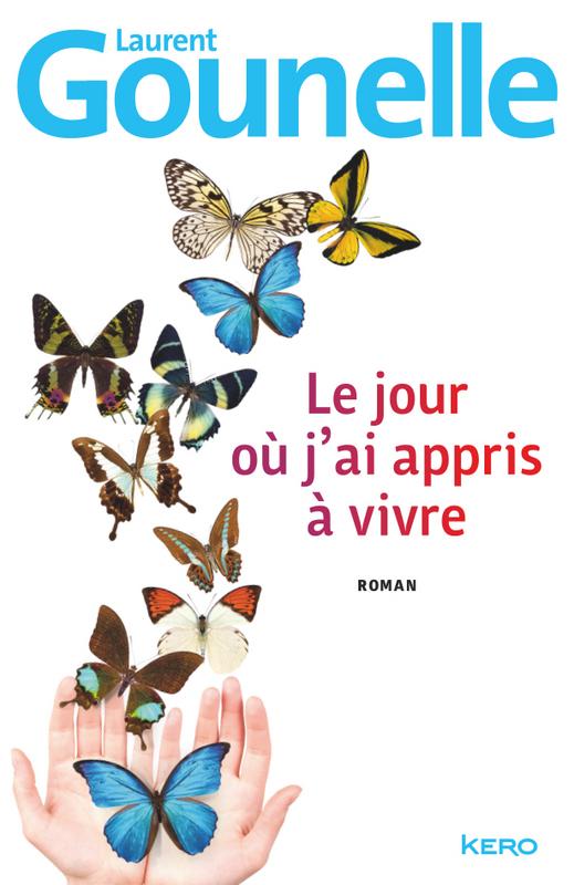 gounelle_le_jour_ou_j_ai_appris_a_vivre