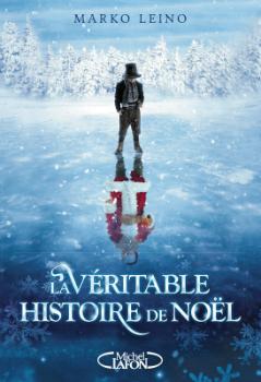 leino_la_veritable_histoire_de_noel