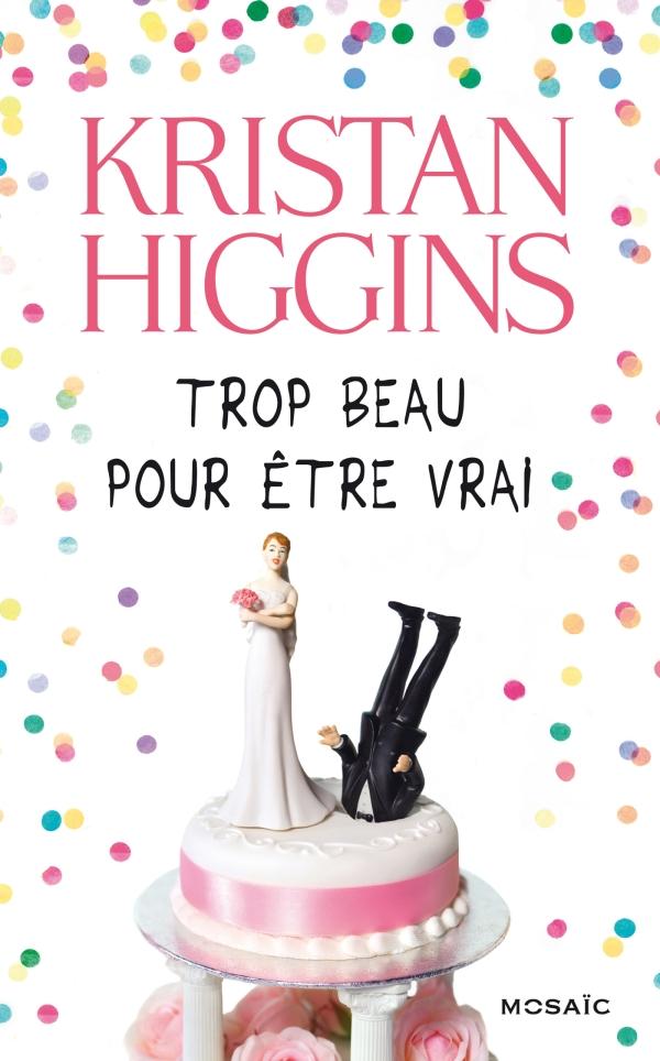 higgins_trop_beau_pour_etre_vrai
