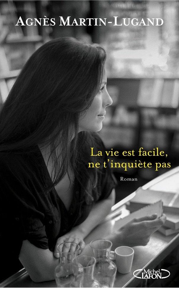 martin_lugand_la_vie_est_facile_ne_t_inquiete_pas