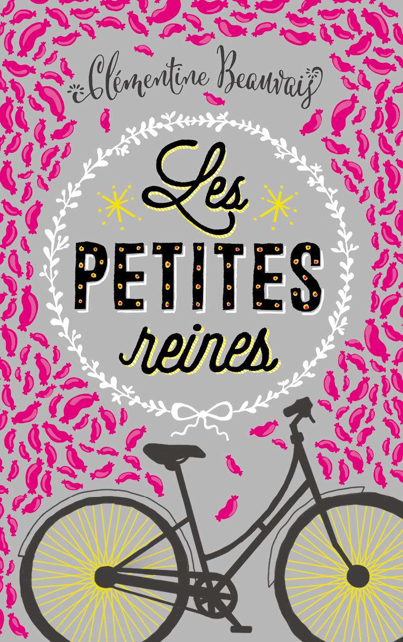 Les petites reines - Clémentine Beauvais - Editions Ricochet