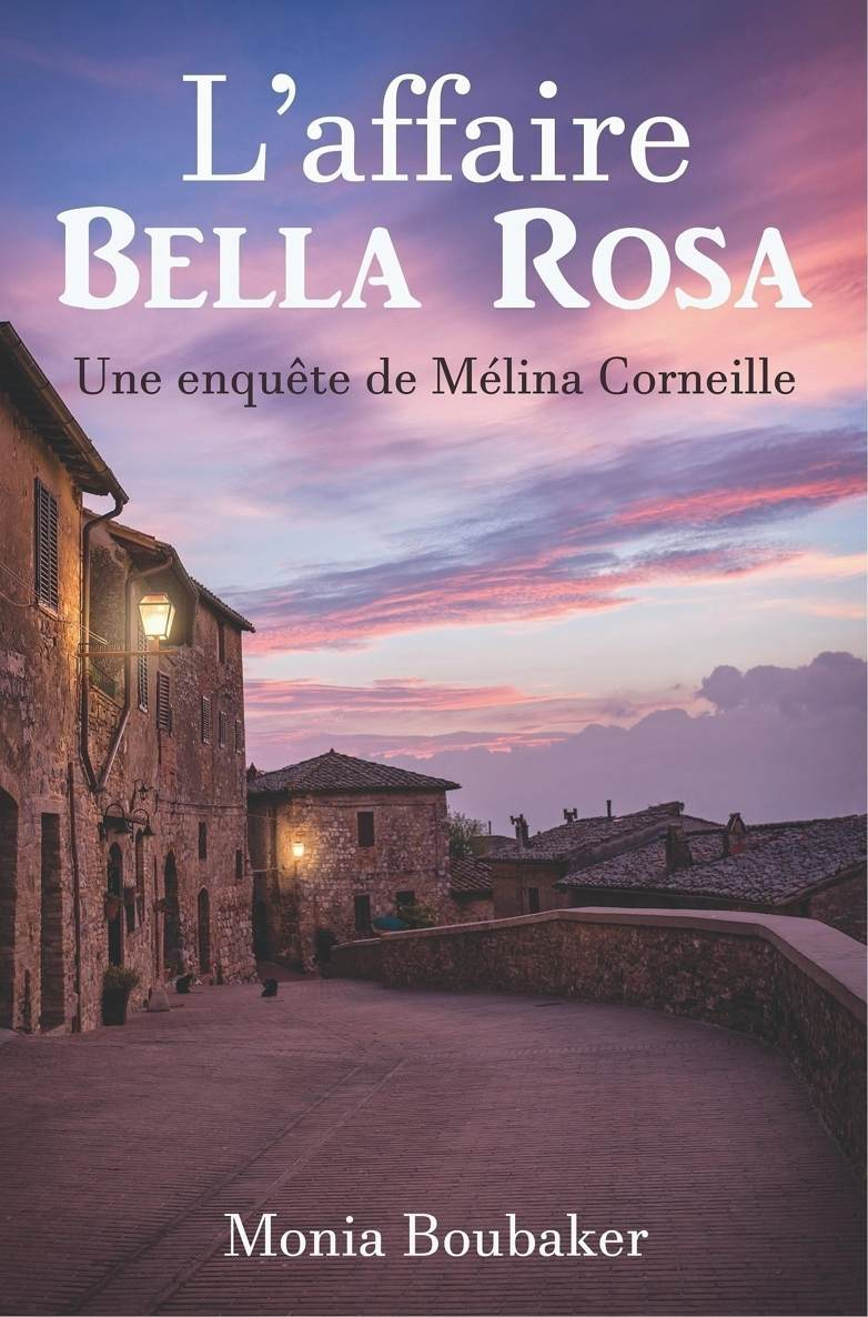 Monia Boubaker - L'affaire Bella Rosa