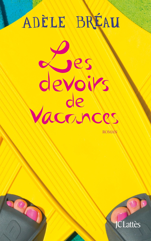 Adèle Bréau - Les devoirs de vacances