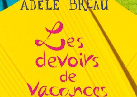 Les devoirs de vacances – Adèle Bréau 536085fc126