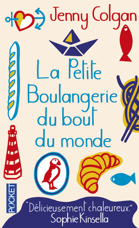 La petite boulangerie du bout du monde - Jenny Colgan - Editions Pocket