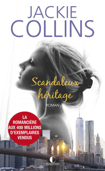 Scandaleux heritage - Jackie Collins - Editions Charleston