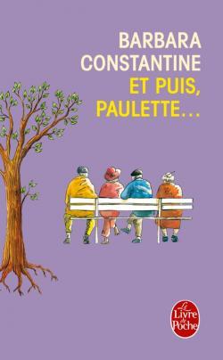 Barbara Constantine - Et Puis Paulette...