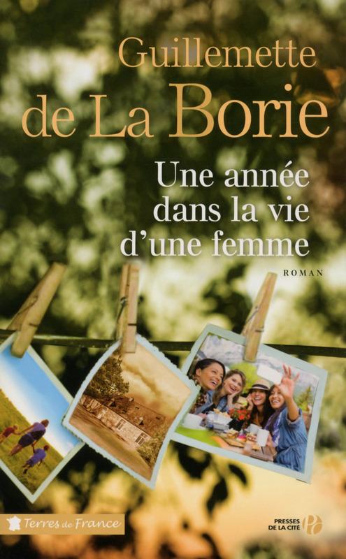 de_la_borie_une_annee_dans_la_vie_d_une_femme