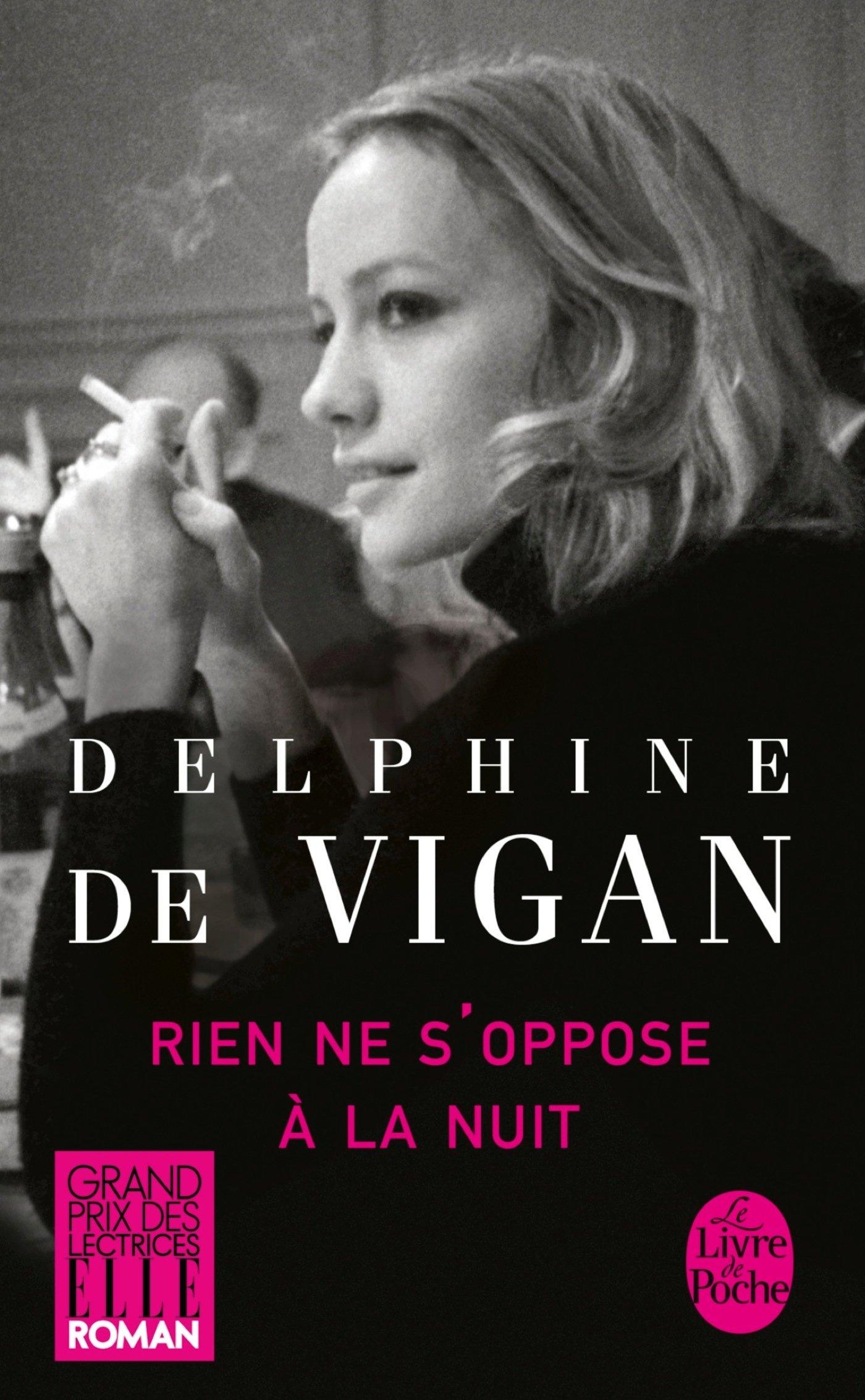Rien ne s oppose à la nuit – Delphine de Vigan – Editions JC Lattes / Le Livre de Poche