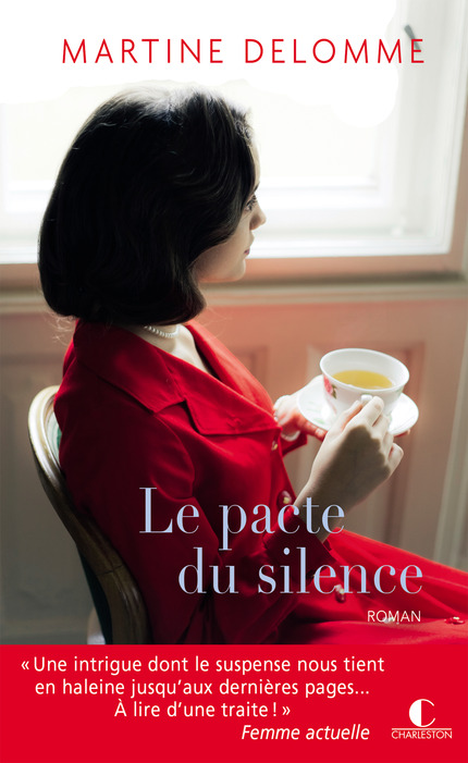 Le pacte du silence - Martine Delomme - Editions Charleston