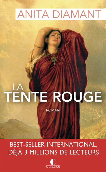 La tente rouge - Anita Diamant - Editions Charleston