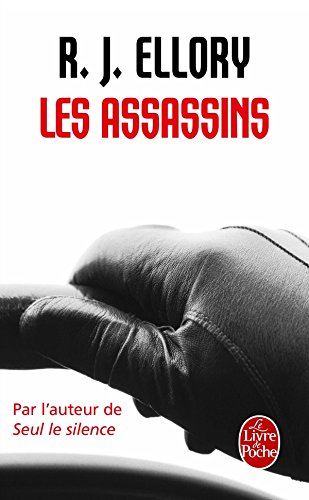 Les Assassins - RJ Ellory - Editions Livre de Poche