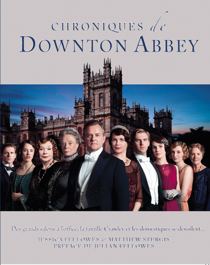 fellowes_strurges_chroniques_de_downton_abbey