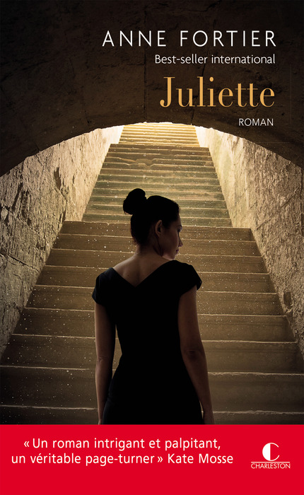 Juliette - Anne Fortier - Editions Charleston