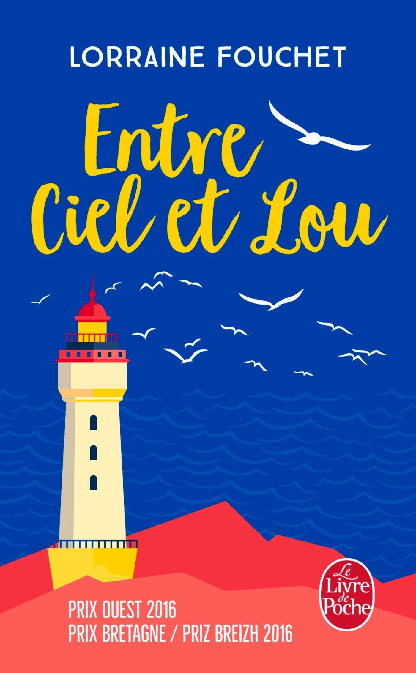 Entre ciel et Lou - Lorraine Fouchet - Le Livre de Poche