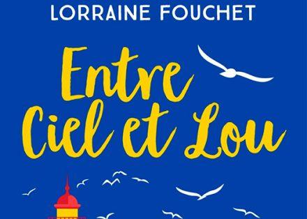 Entre Ciel et Lou – Lorraine Fouchet 4a52ceca16e