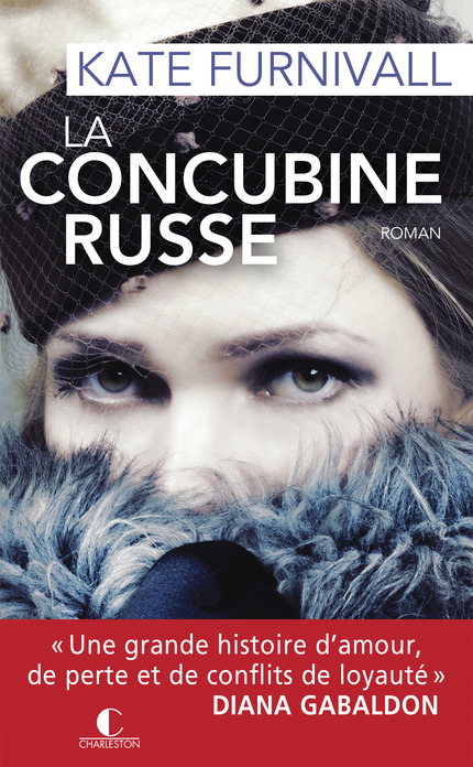 La concubine russe - Kate Furnivall - Editions Charleston