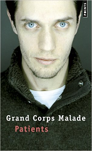 Patients - Grand Corps Malade - Editions Points