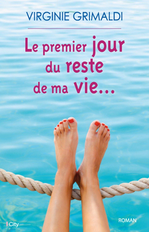 grimaldi_le_premier_jour_du_reste_de_ma_vie