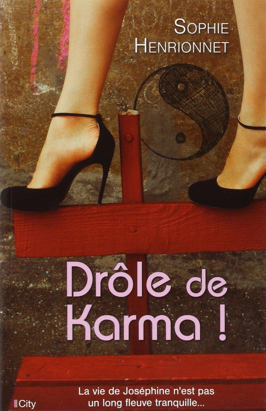 Drôle de Karma - Sophie Henrionnet - City Editions