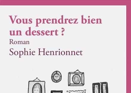 henrionnet_vous_prendrez_bien_un_dessert_une