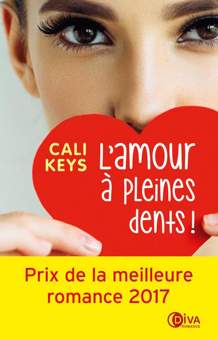 L'amour à pleines dents - Cali Keys - Diva Romance