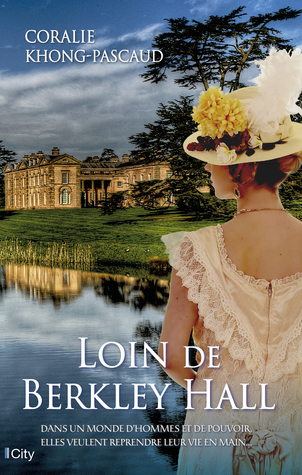 Loin de Berkley Hall - Coralie Khong-Pascaud - Editions City