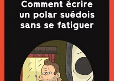lange_comment_ecrire_un_polar_suedois_une