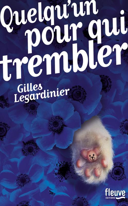 legardinier_quelqu_un_pour_qui_trembler
