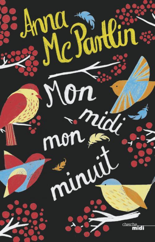 Mon midi mon minuit - Anna McPartlin - Editions Cherche-Midi