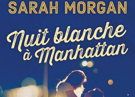 Nuit blanche à Manhattan (Coup de foudre à Manhattan T1) – Sarah Morgan b6afa8b675b