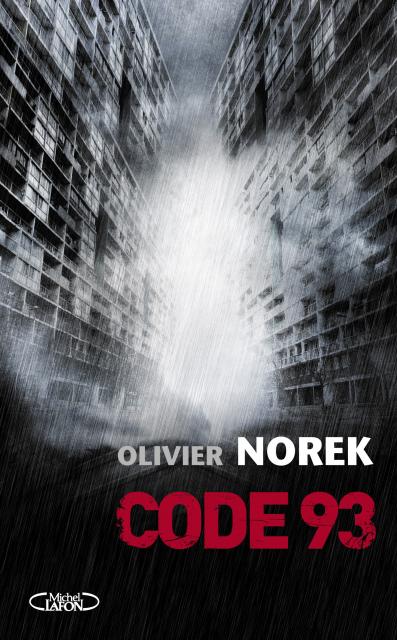 Olivier Norek -Code 93