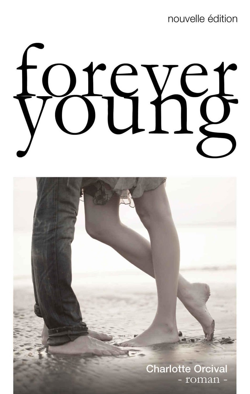 Charlotte Orcival - Forever Young