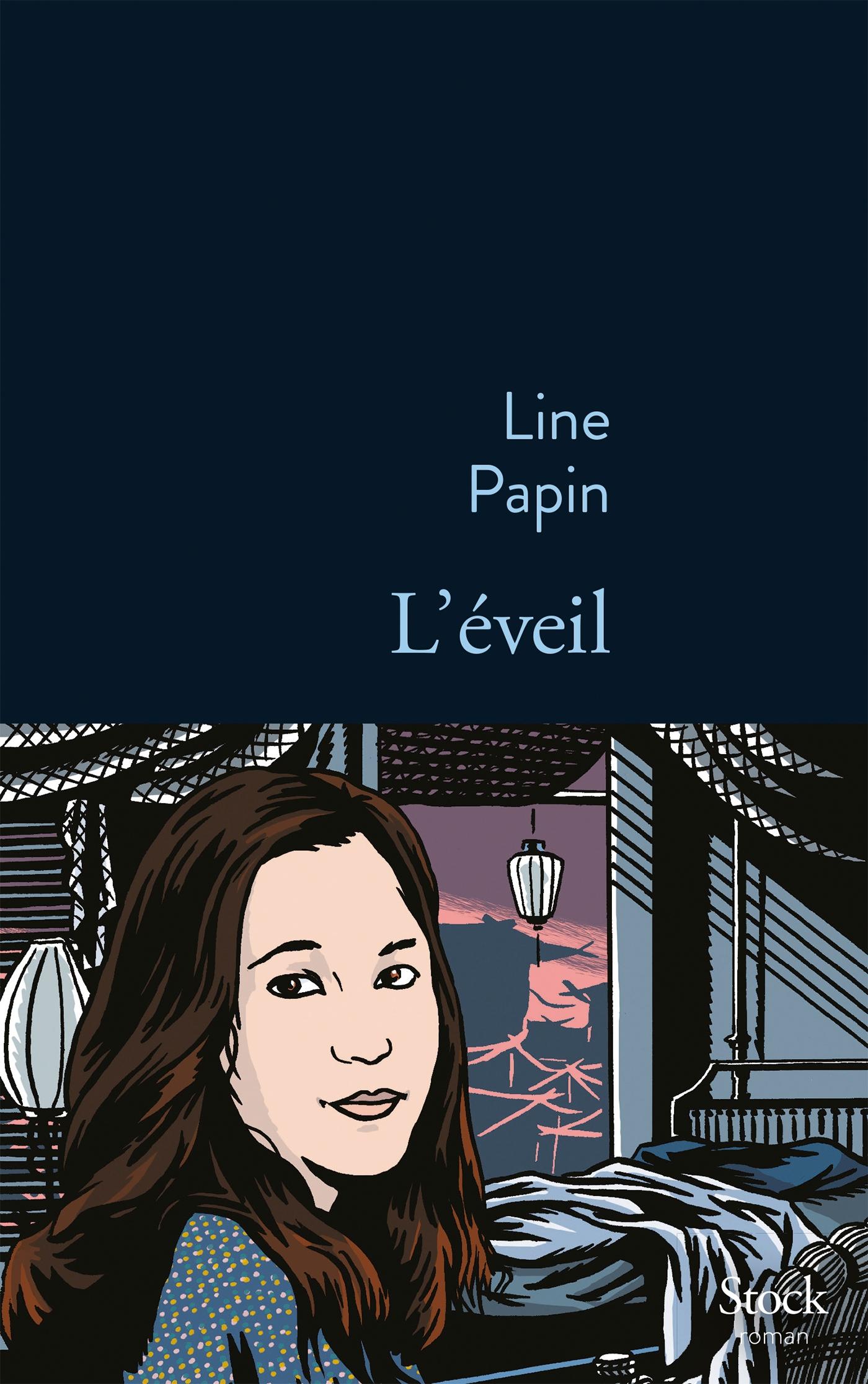 L'éveil - Line Papin - Editions Stock