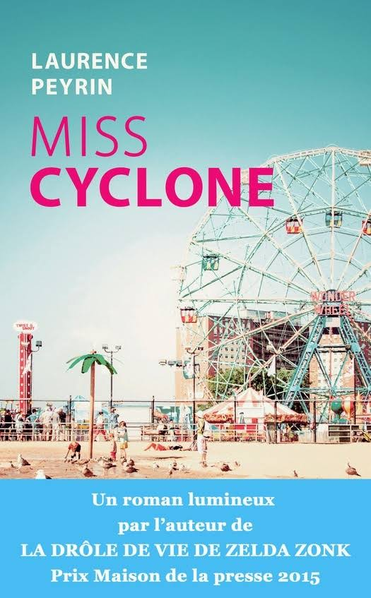 Miss Cyclone - Laurence Peyrin - Editions Calmann-Levy