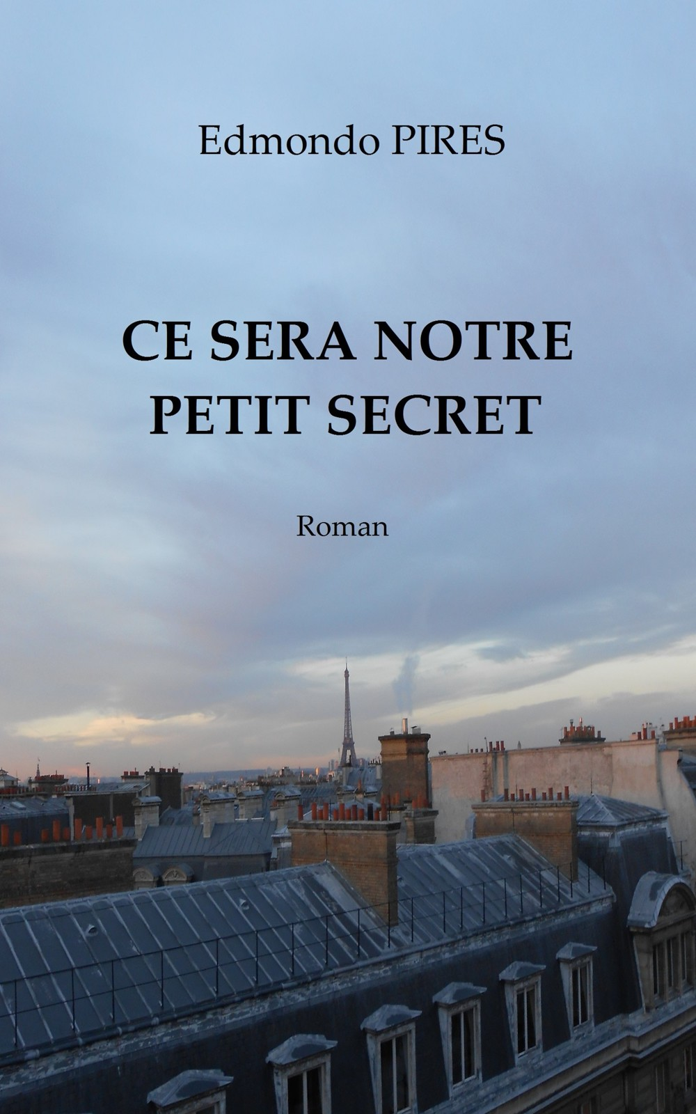 Edmondo Pires - Ce sera notre petit secret