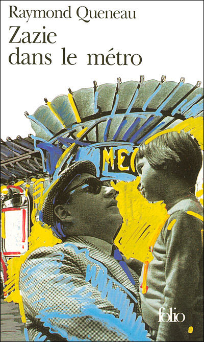 Zazie dans le métro - Raymond Queneau - Editions Folio