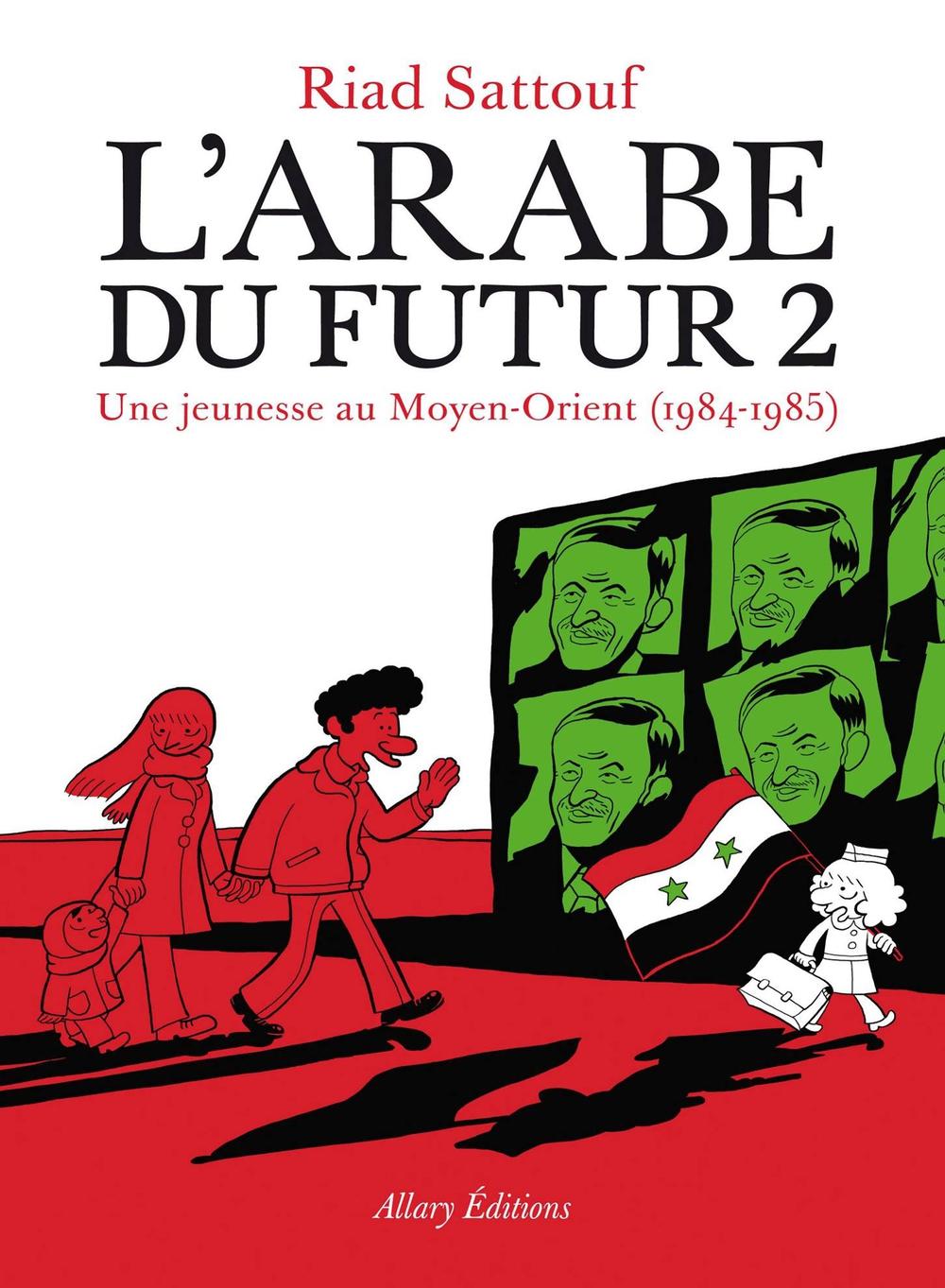 L'arabe du futur 2 - Riad Sattouf – Allary Editions