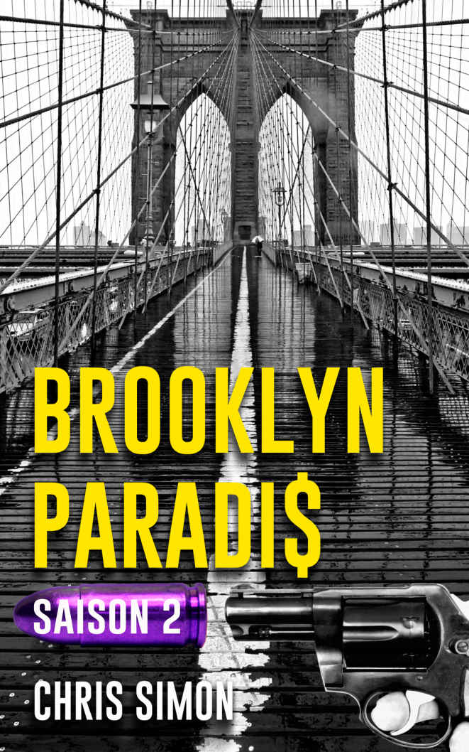 Brooklyn Paradis - Saison 2 - Chris Simon - Auto-édition