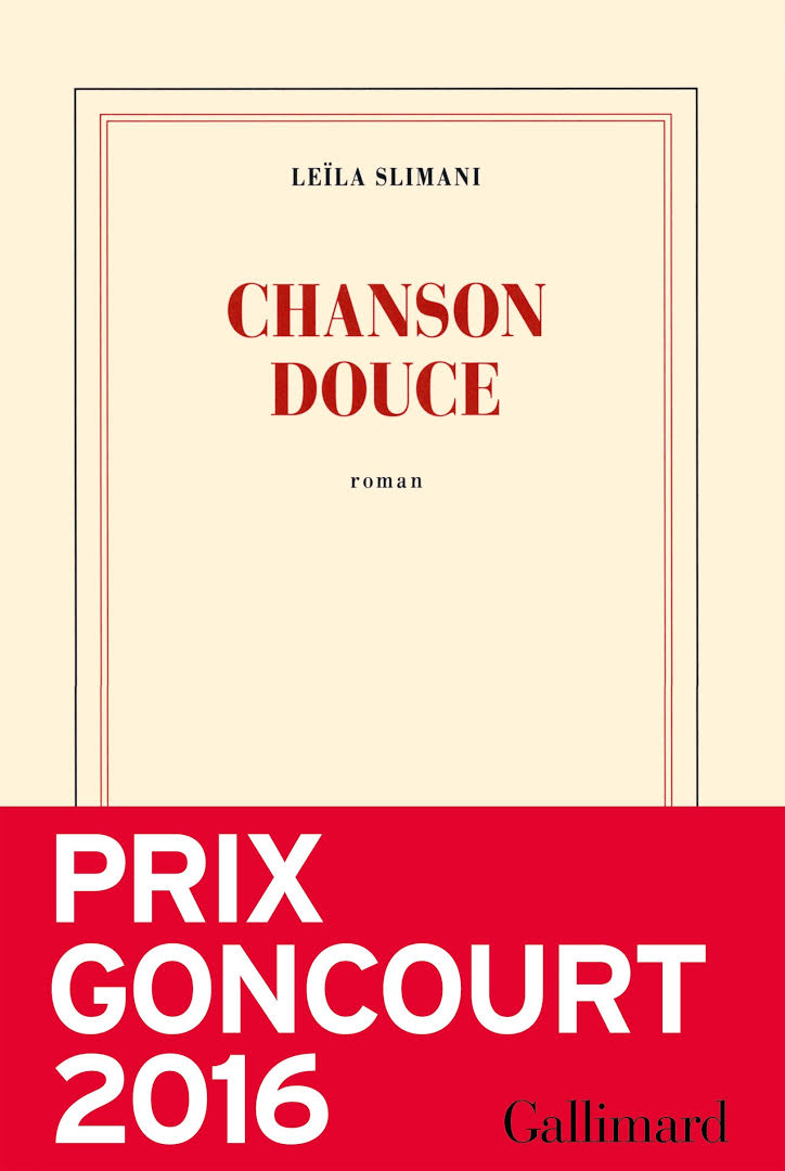 Chanson douce - Leila Slimani - Editions Gallimard