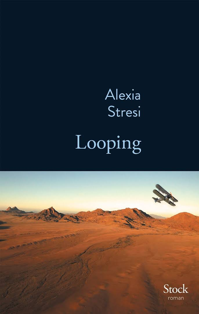 Looping - Alexia Stresi - Editions Stock