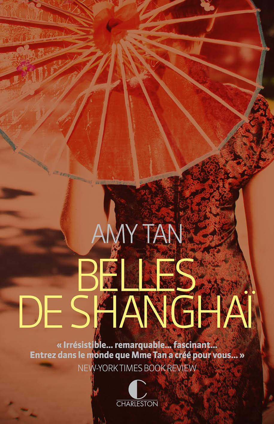 Belles de Shanghai - Amy Tan - Editions Charleston