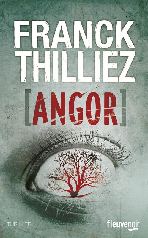 thilliez_angor